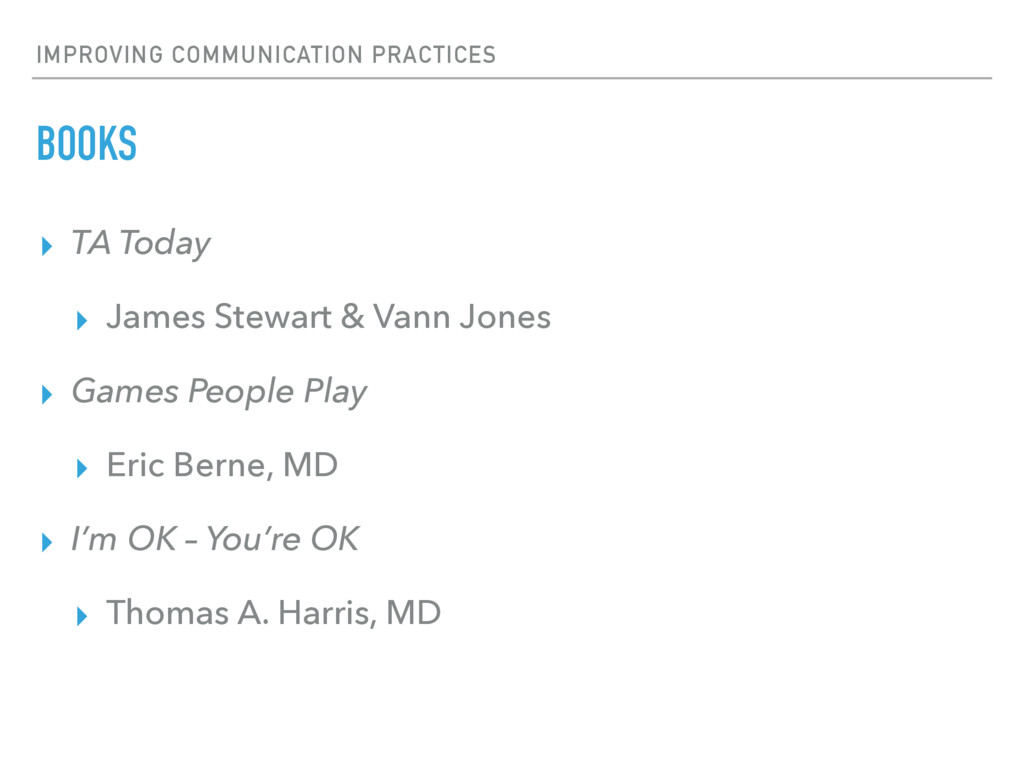 IMPROVING COMMUNICATION PRACTICES BOOKS ▸ TA To...