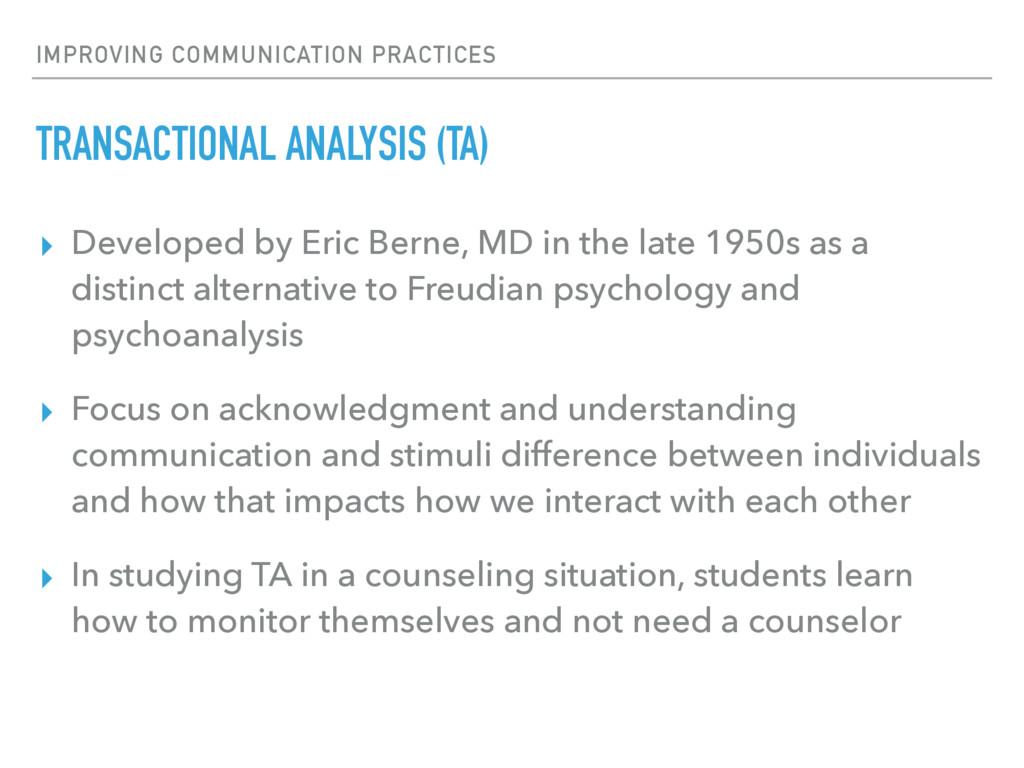 IMPROVING COMMUNICATION PRACTICES TRANSACTIONAL...