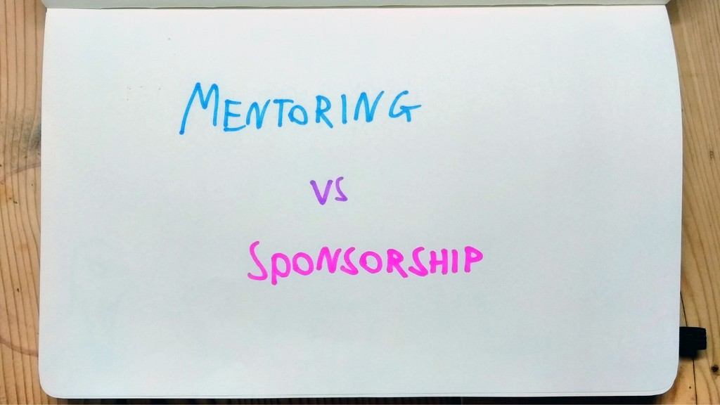 Mentoring Vs Sponsorship