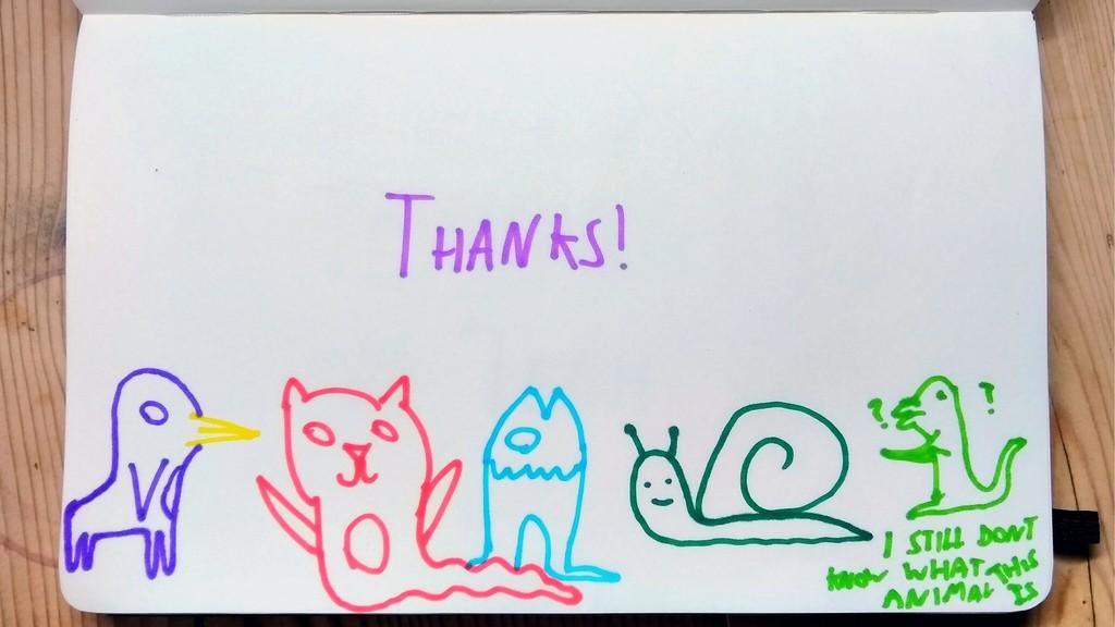 Thanks!!! Various poorly drawn animals