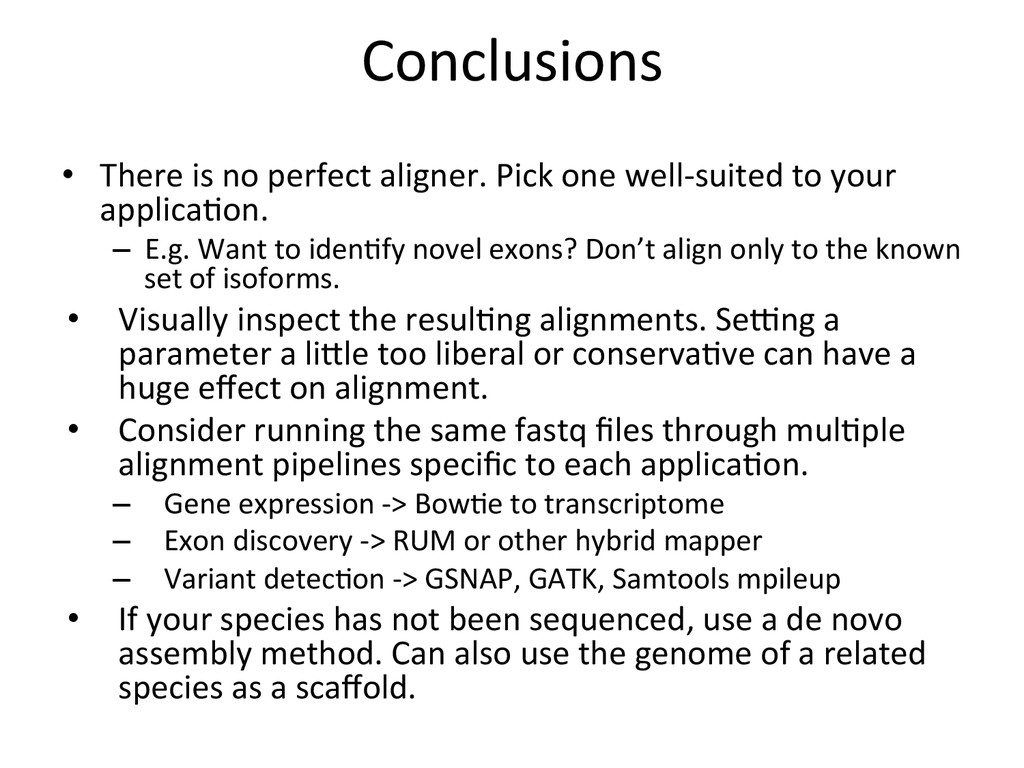 Conclusions  • There is no perfect...