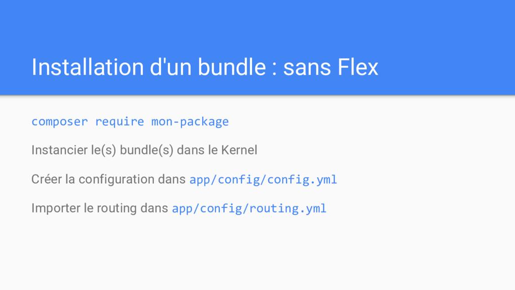 Installation d'un bundle : sans Flex composer r...
