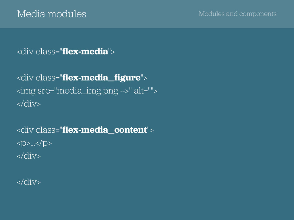 Media modules Modules and components <div class...