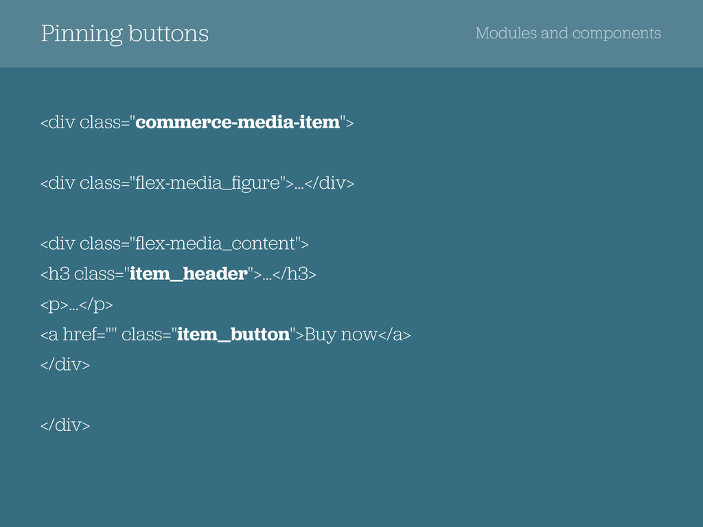 Pinning buttons Modules and components <div cla...