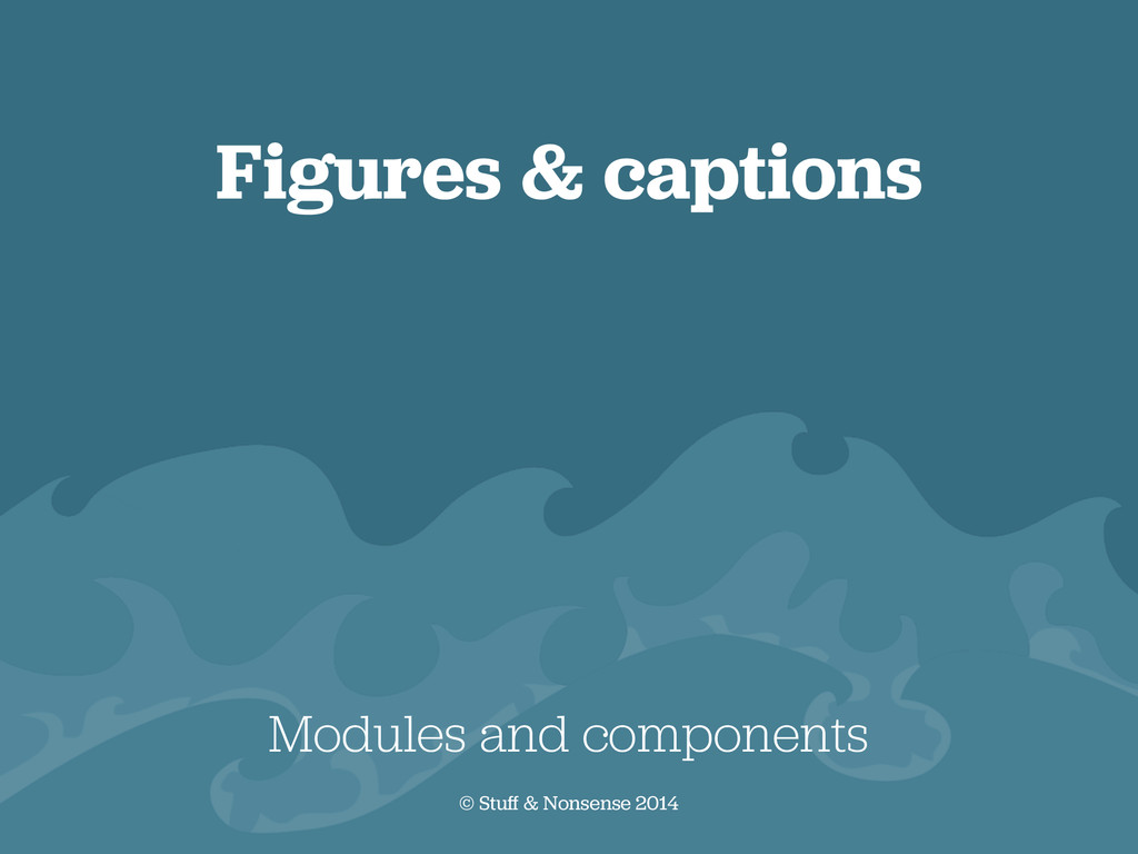 Figures & captions Modules and components © Stu...