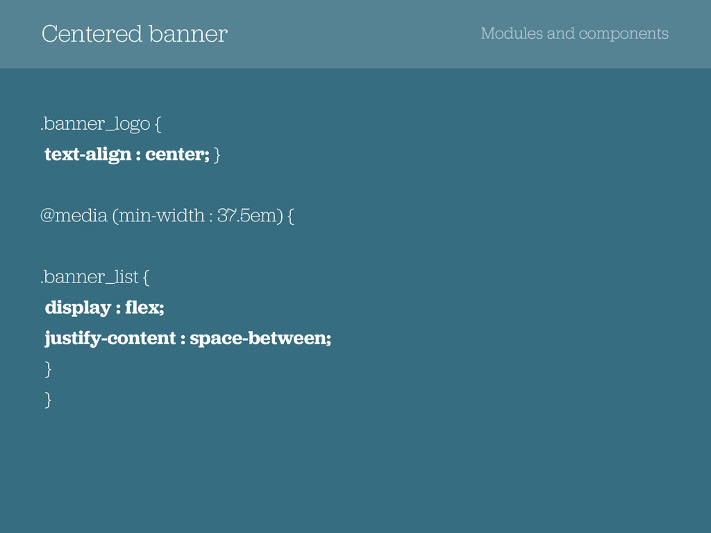 Centered banner Modules and components .banner_...