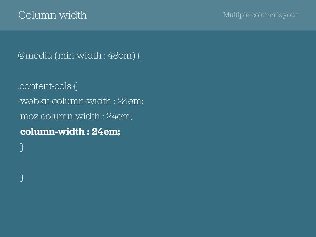 Column width @media (min-width : 48em) { .conte...