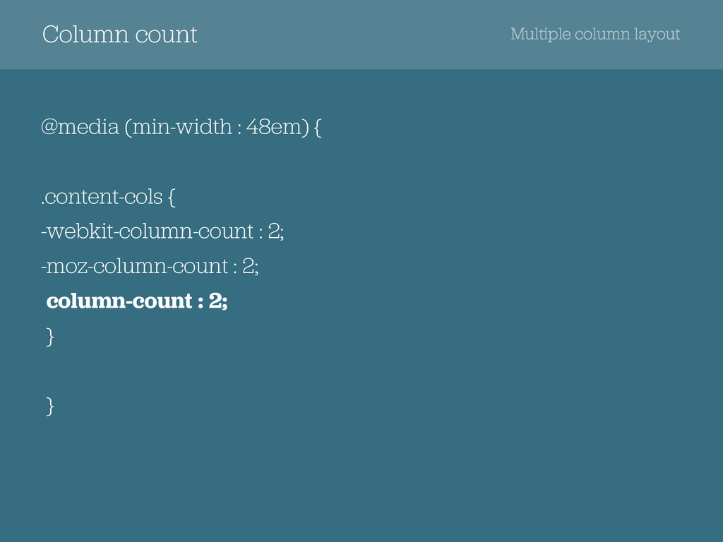 Column count @media (min-width : 48em) { .conte...