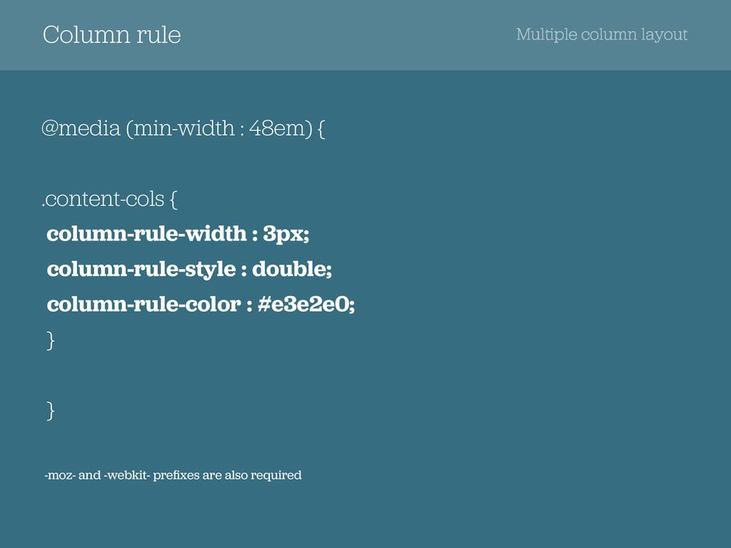 Column rule @media (min-width : 48em) { .conten...