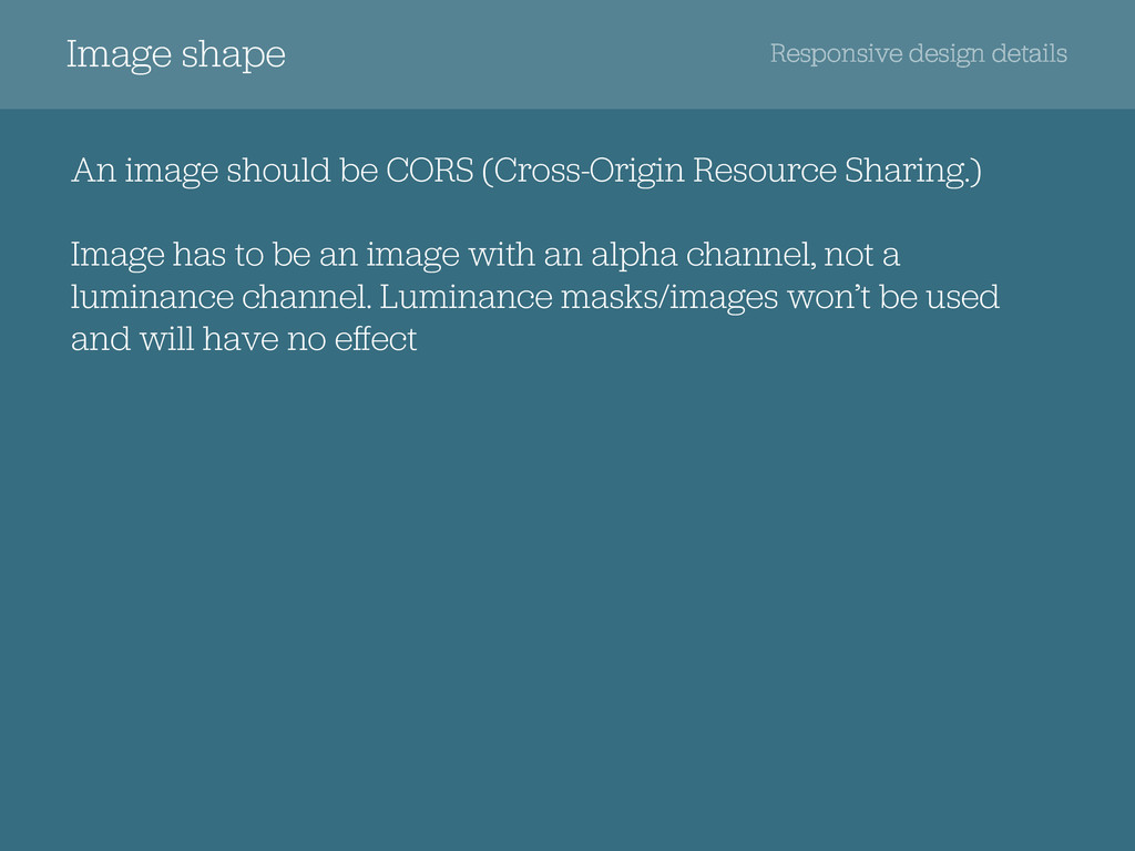 Responsive design details Image shape An image ...