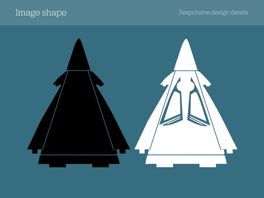 Responsive design details Image shape