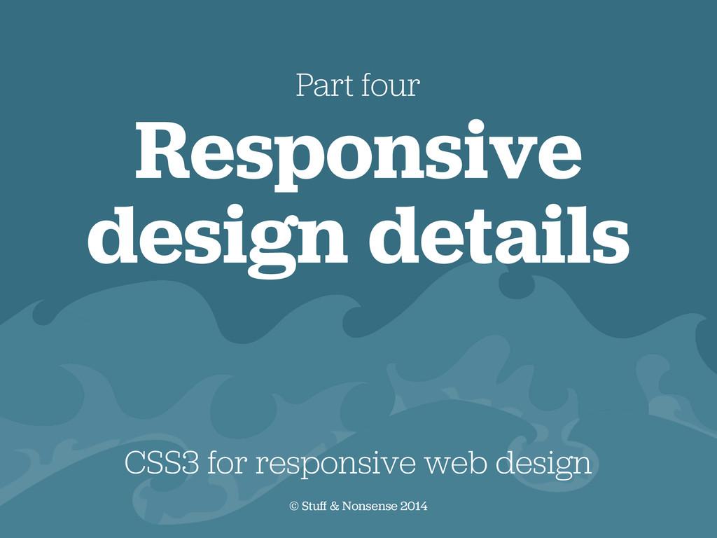 CSS3 for responsive web design © Stuff & Nonsen...
