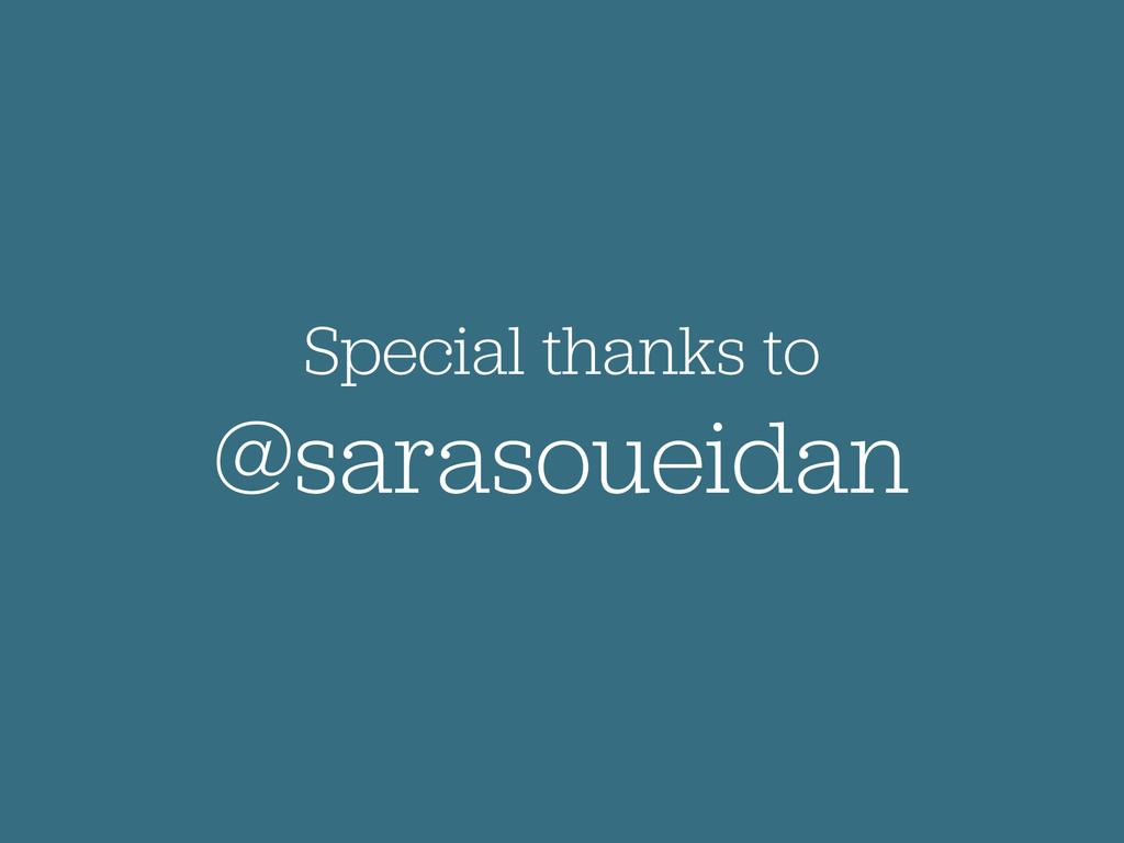 Special thanks to @sarasoueidan