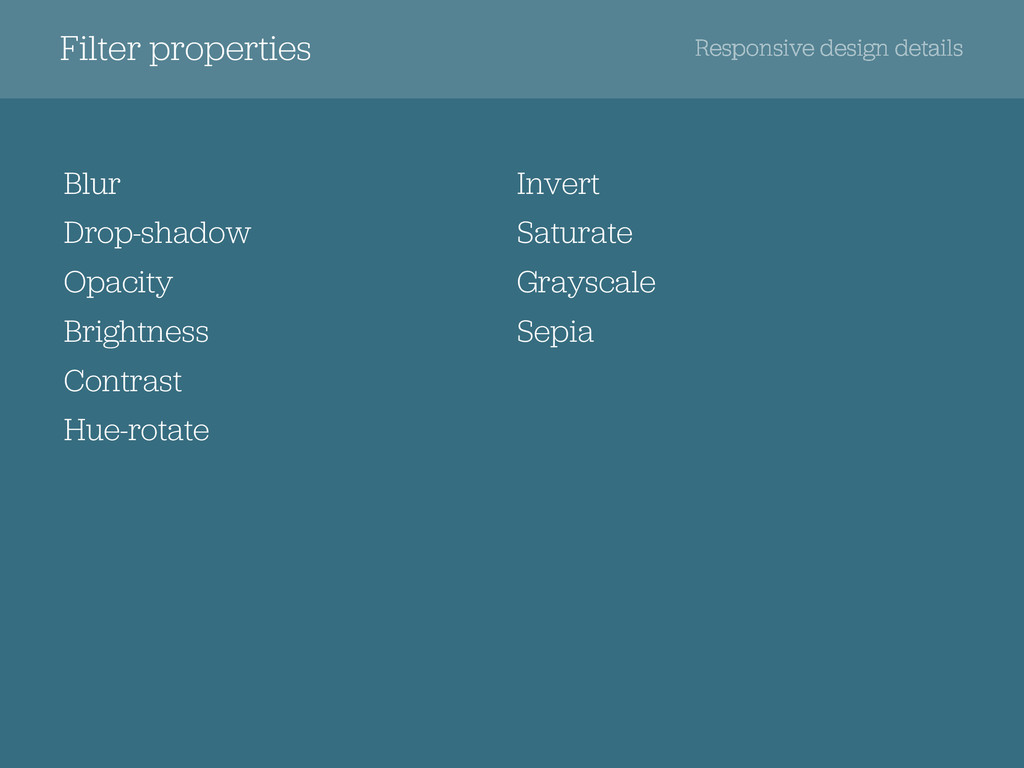 Filter properties Responsive design details Blu...