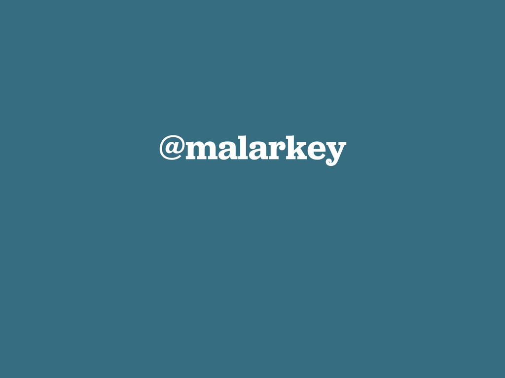 @malarkey