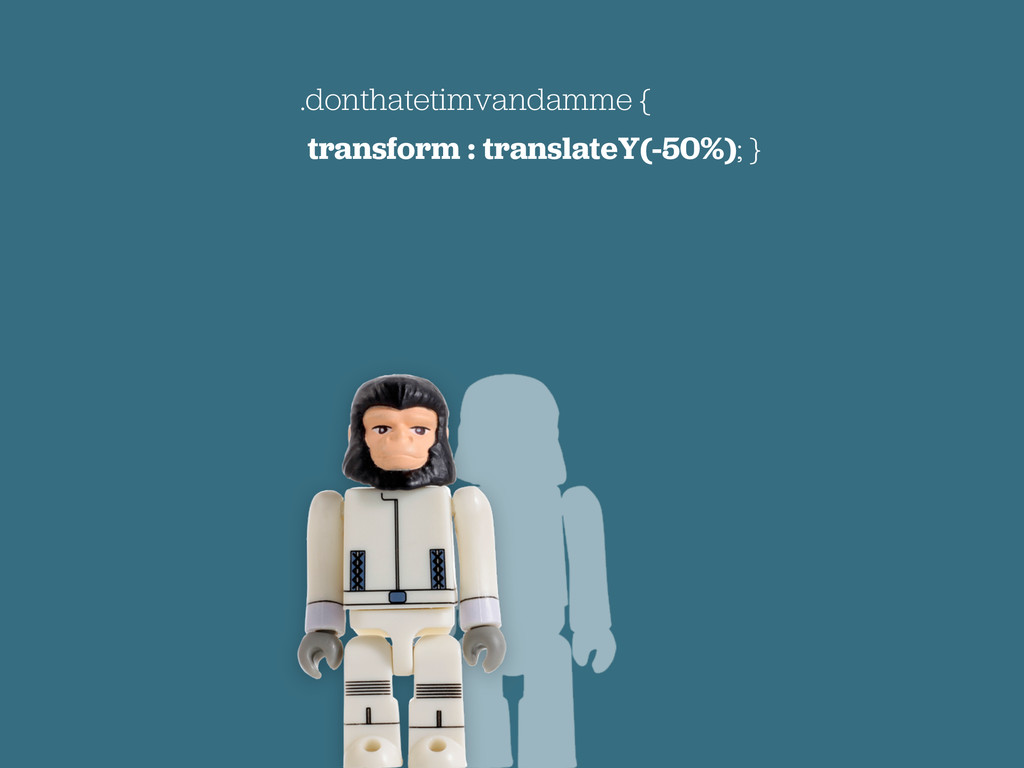 .donthatetimvandamme { transform : translateY(-...