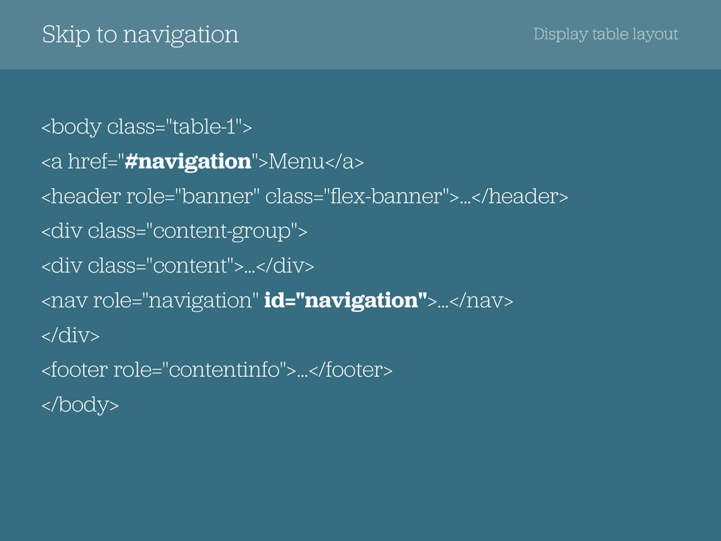 Skip to navigation Display table layout <body c...