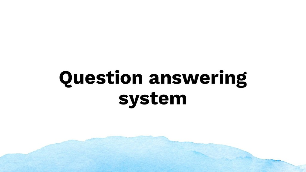 Question answering system