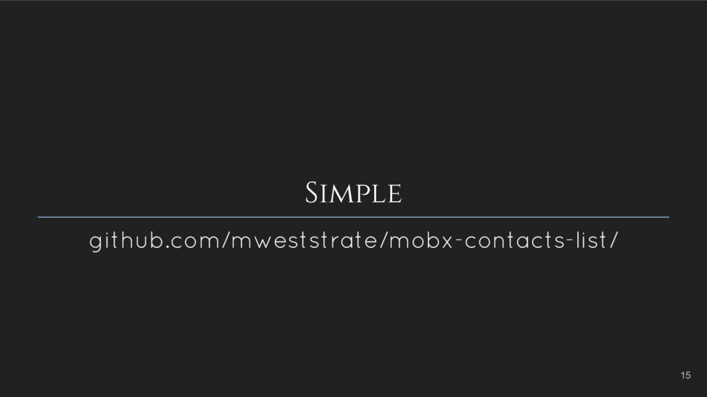 Simple github.com/mweststrate/mobx-contacts-lis...