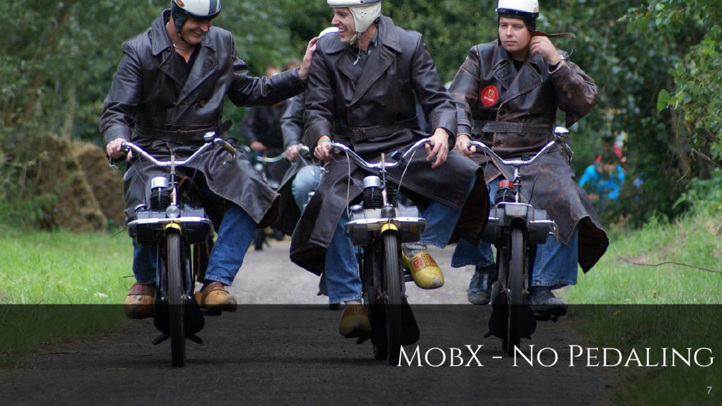 MobX - No Pedaling 7