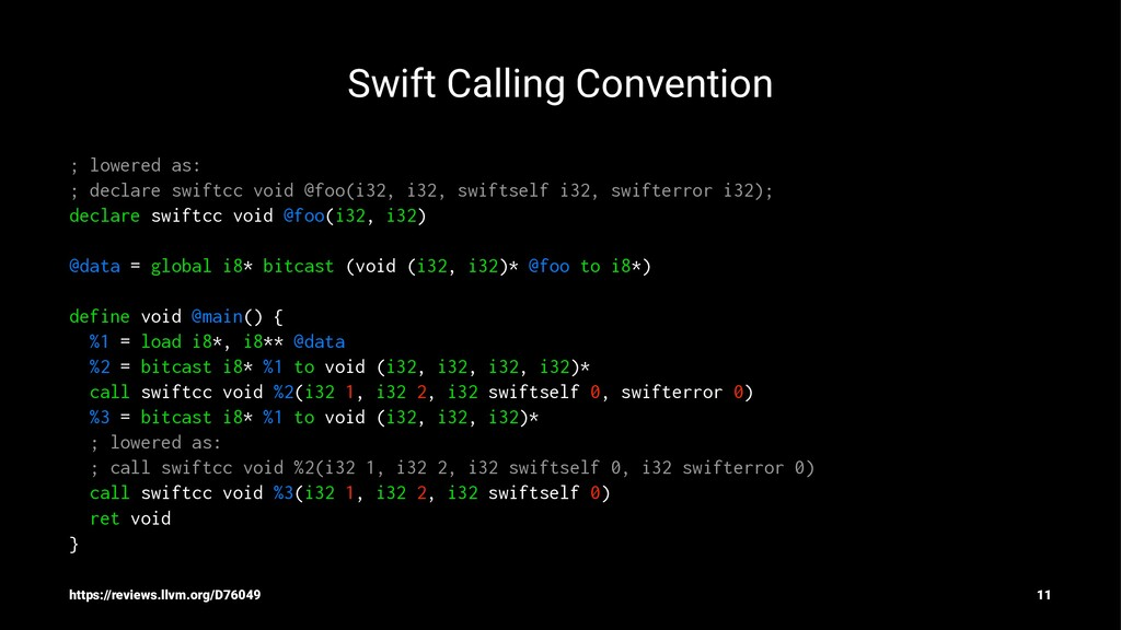 Swift Calling Convention ; lowered as: ; declar...