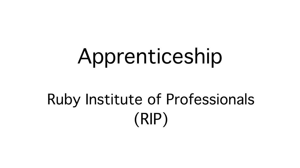 Apprenticeship Ruby Institute of Professionals ...