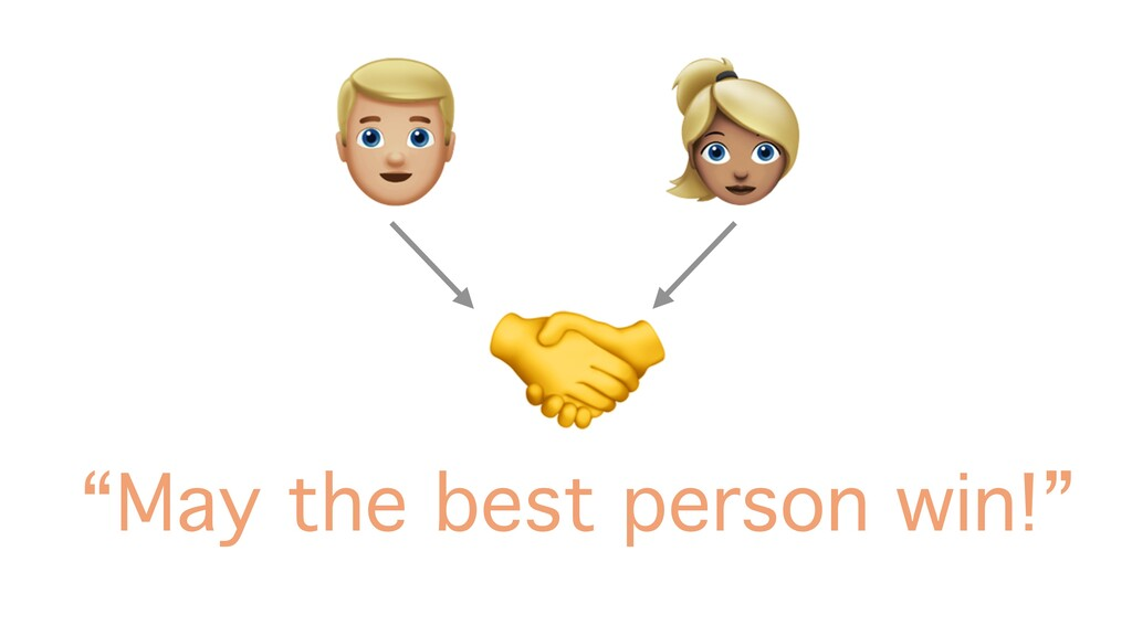 """' &  """"May the best person win!"""""""