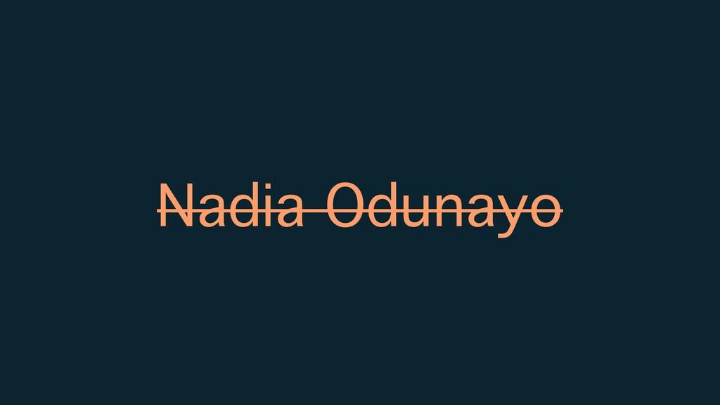 Nadia Odunayo