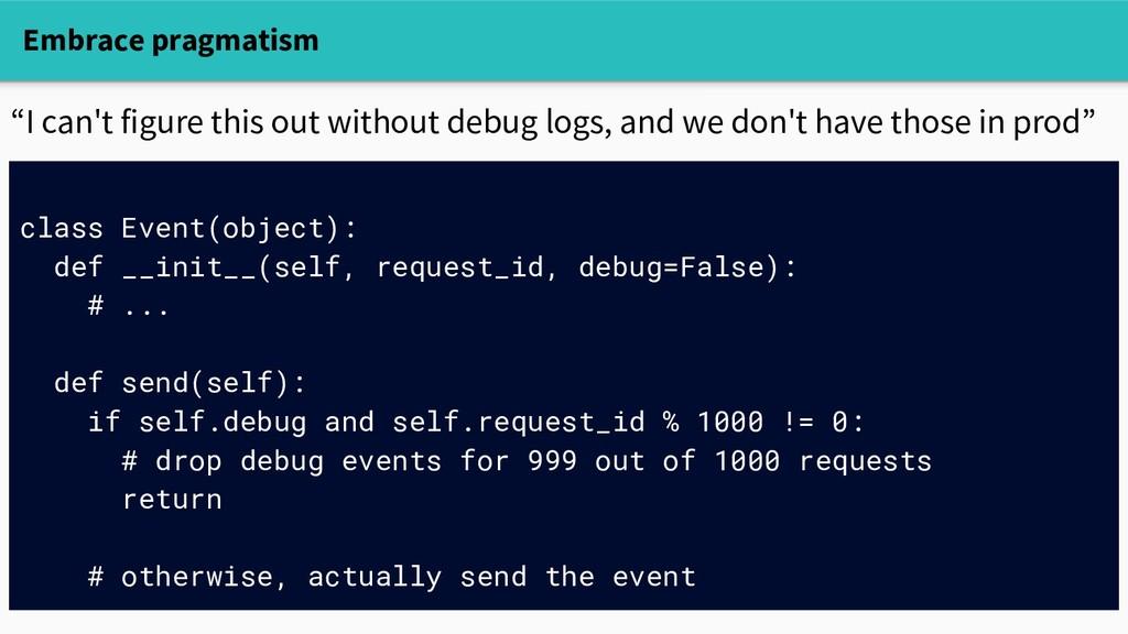 Embrace pragmatism class Event(object): def __i...