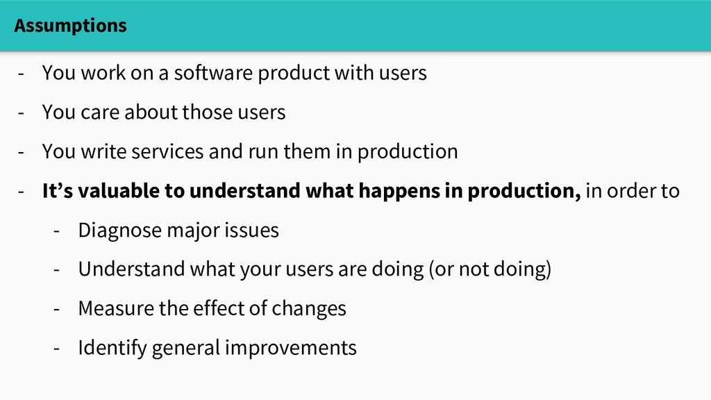Assumptions - You work on a software product wi...