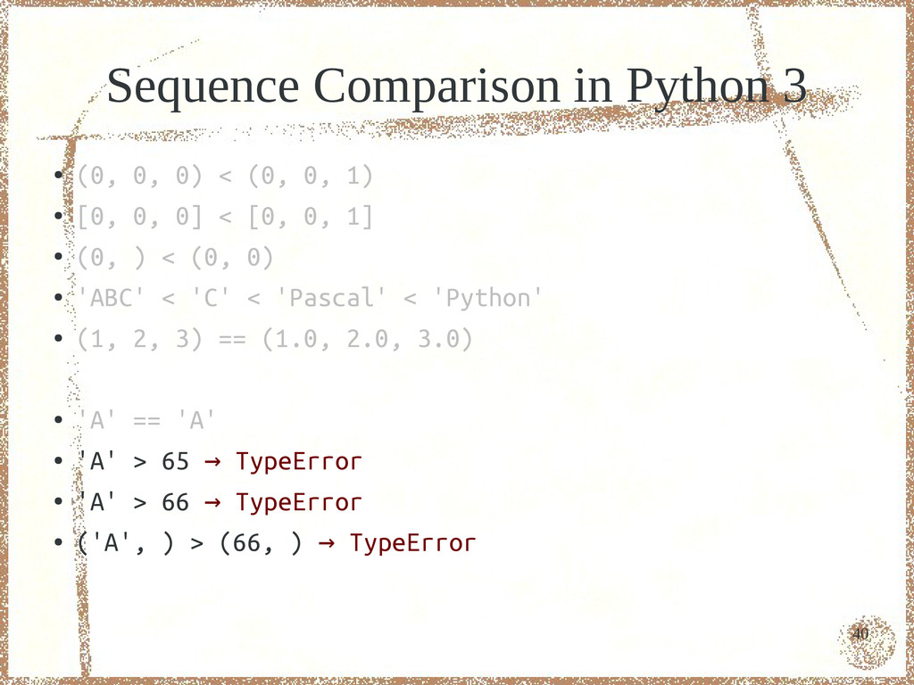 40 Sequence Comparison in Python 3 ● (0, 0, 0) ...