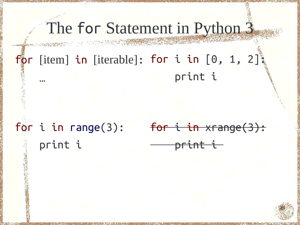 49 The for Statement in Python 3 for [item] in ...