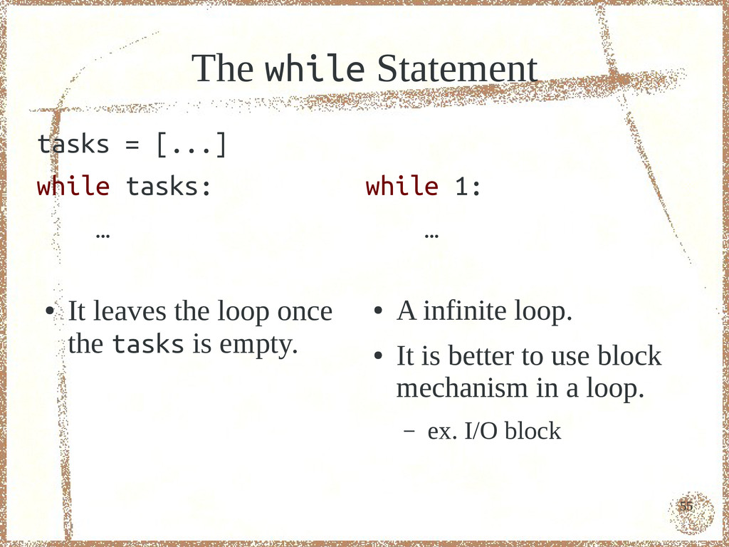 55 The while Statement tasks = [...] while task...