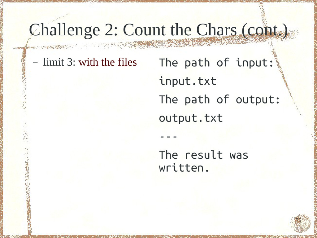 76 Challenge 2: Count the Chars (cont.) – limit...