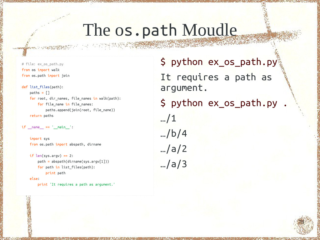 78 The os.path Moudle # file: ex_os_path.py fro...