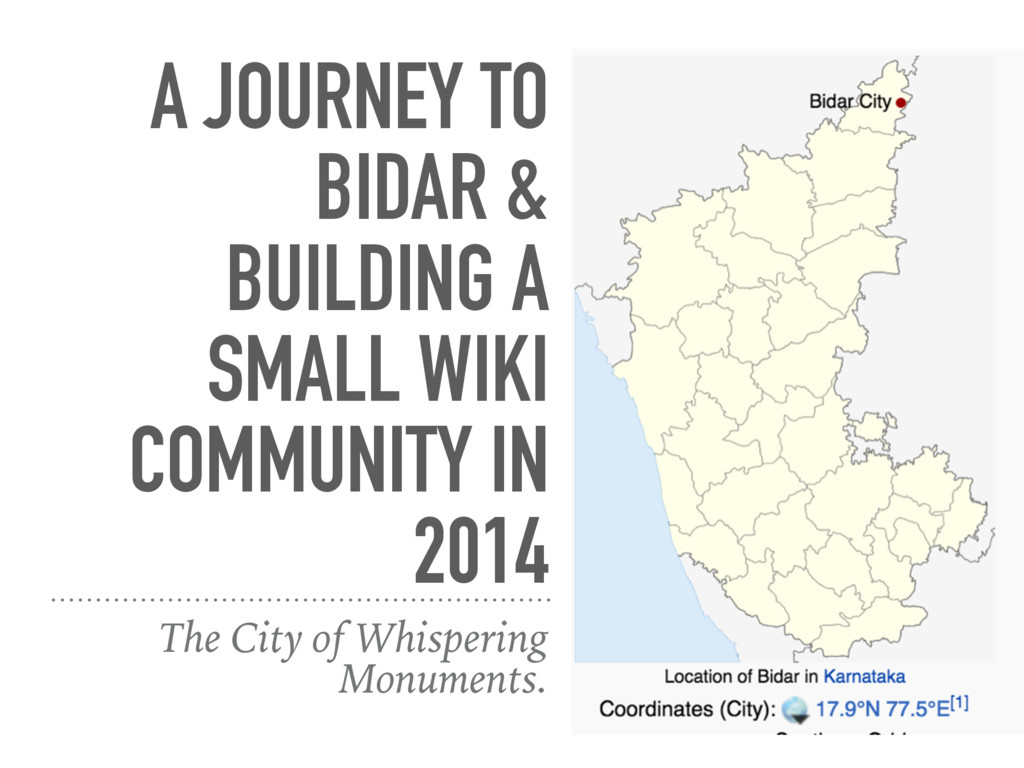 A JOURNEY TO BIDAR & BUILDING A SMALL WIKI COMM...