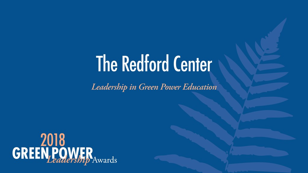 Leadership in Green Power Education The Redford...