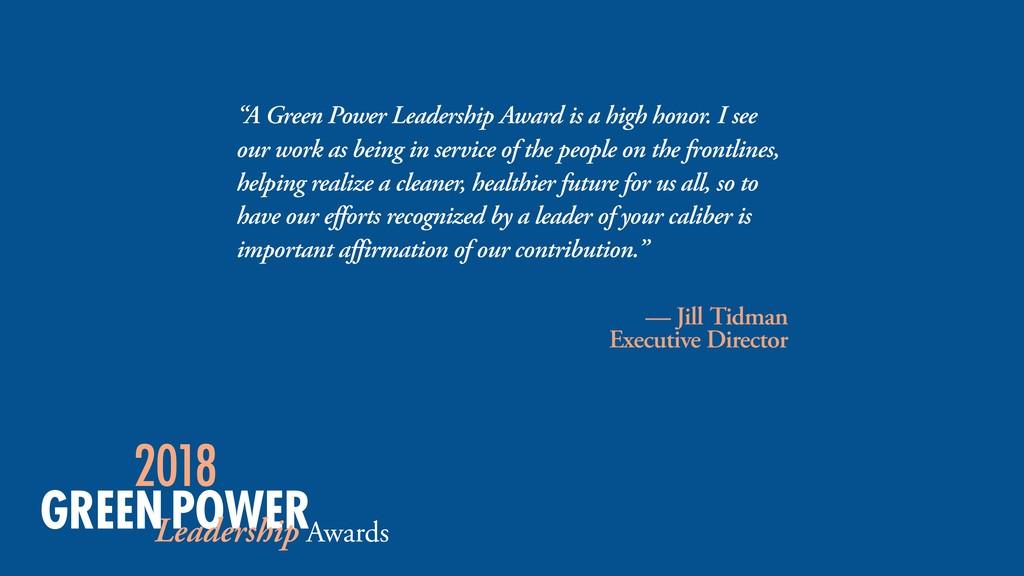 """A Green Power Leadership Award is a high honor..."