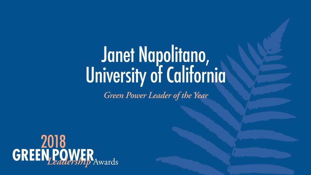Janet Napolitano,  University of California Gr...