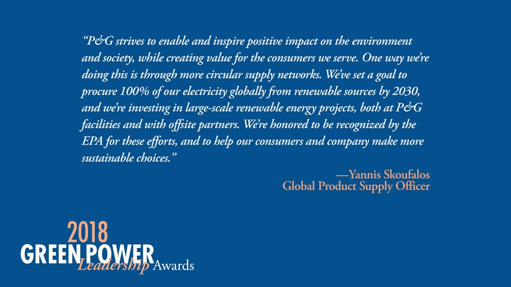 """P&G strives to enable and inspire positive imp..."