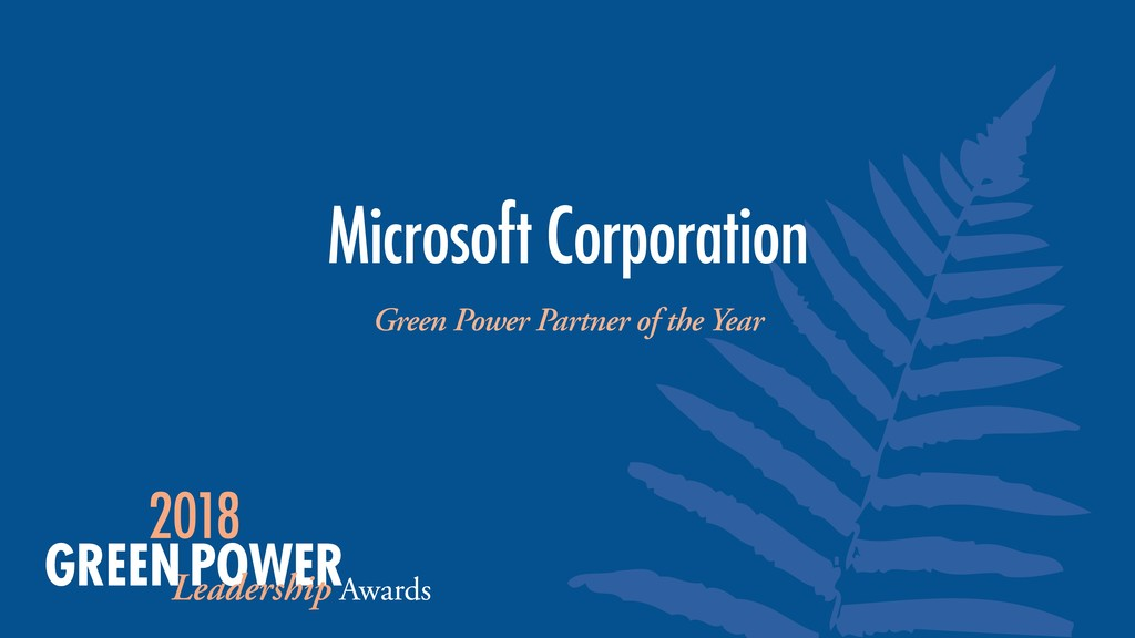 Microsoft Corporation Green Power Partner of th...