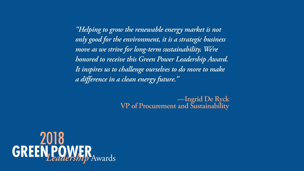 """Helping to grow the renewable energy market is..."