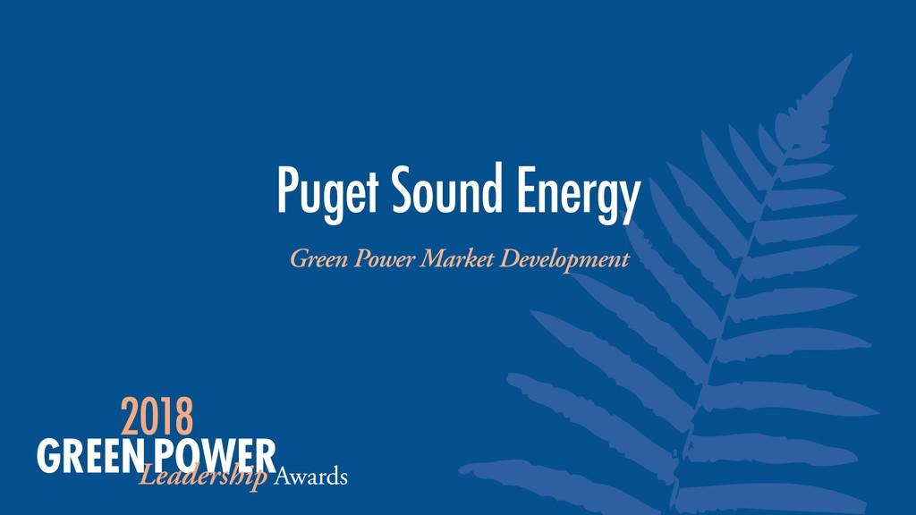 Green Power Market Development Puget Sound Ener...