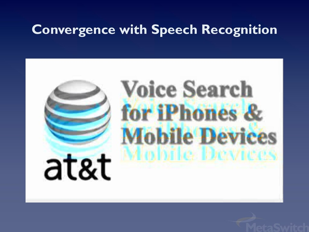Convergence with Speech Recognition