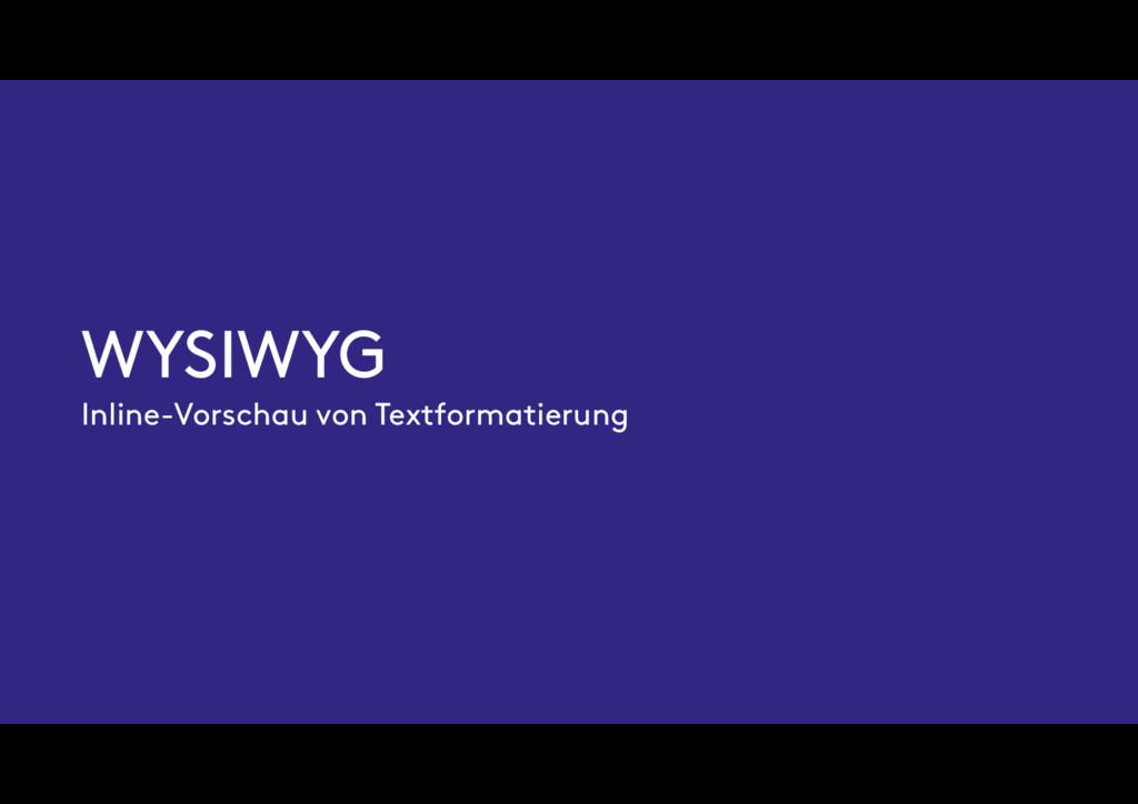 WYSIWYG Inline-Vorschau von Textformatierung