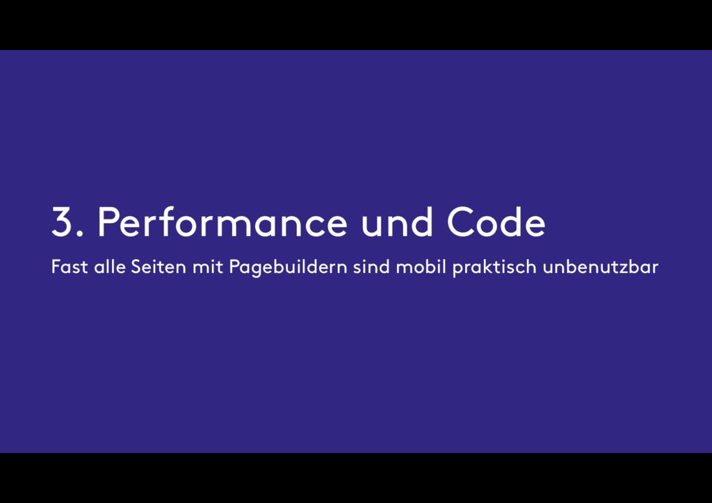 3. Performance und Code Fast alle Seiten mit Pa...