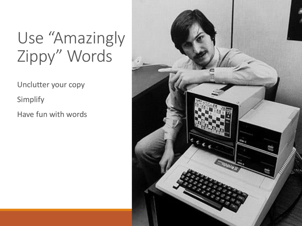 """Use """"Amazingly Zippy"""" Words Unclutter your copy..."""