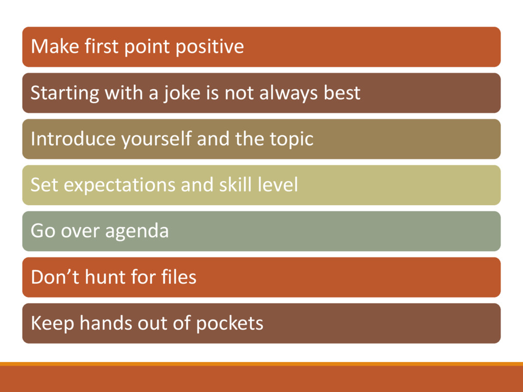 Make first point positive Starting with a joke ...