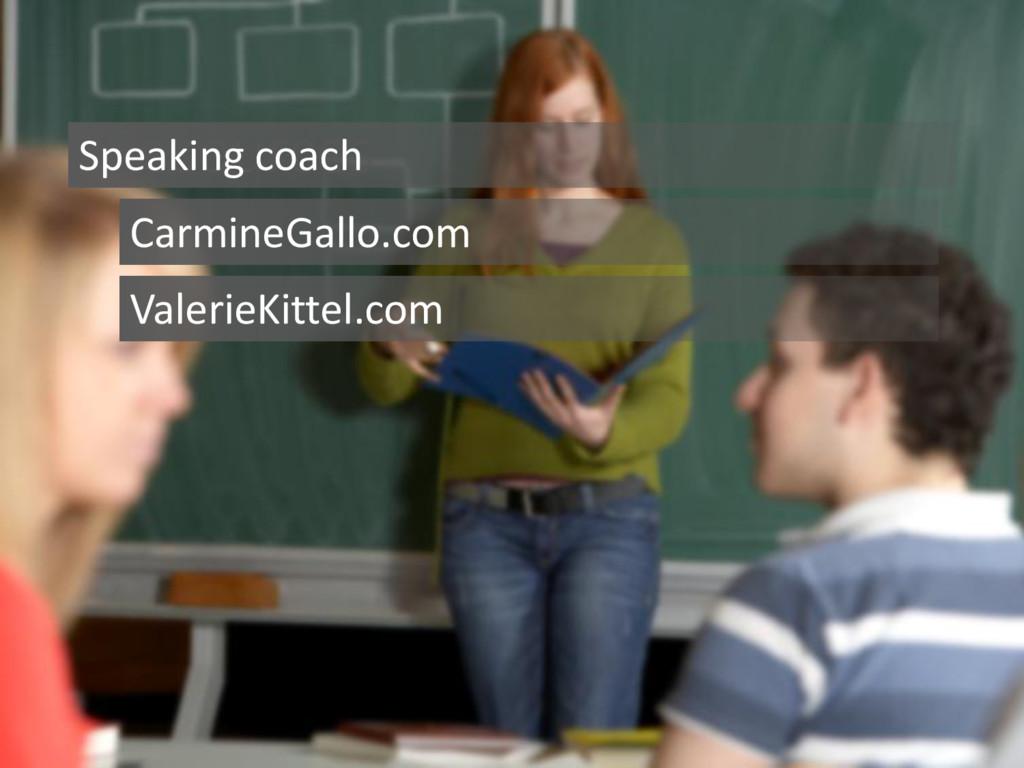 Resources Speaking coach CarmineGallo.com Valer...