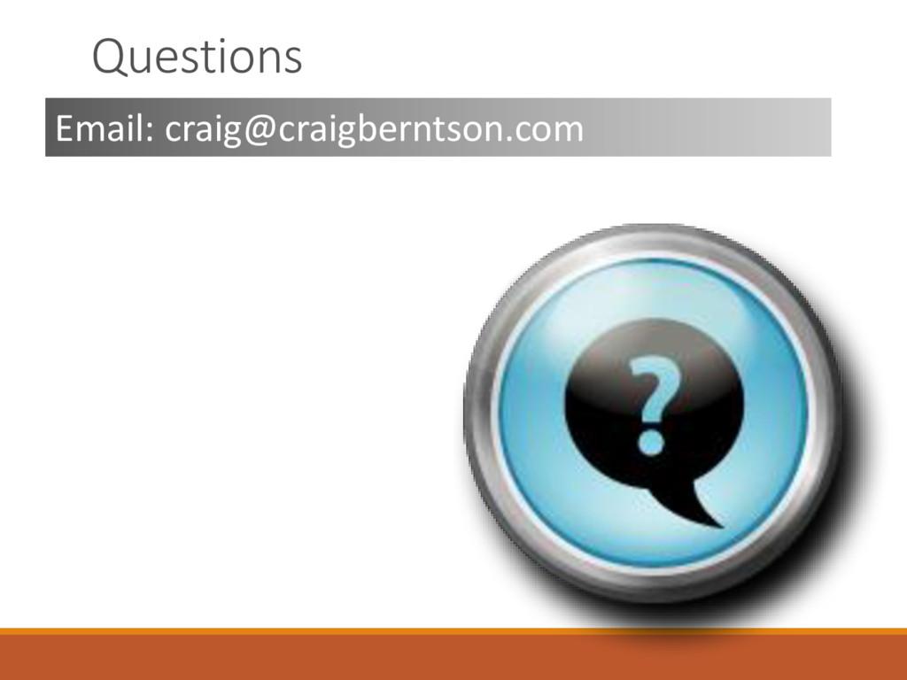 Questions Email: craig@craigberntson.com